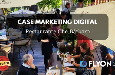 Case Marketing Digital: Restaurante Che Bárbaro